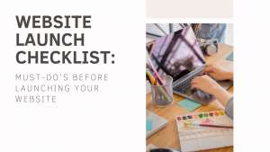 Website Launch Checklist: 12 Must-do's Before Launching Your Website