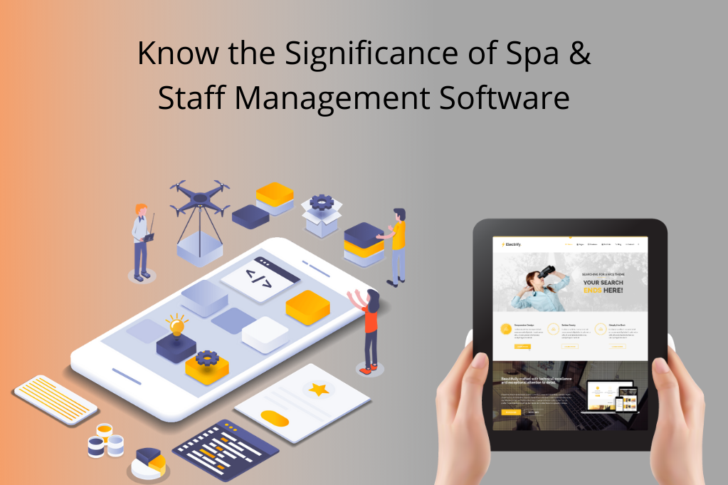 Know the Significance of Spa & Staff Management Software